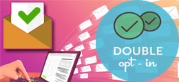 Opt-in marketing  / Direct e-Mail Marketing